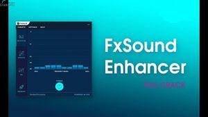 FxSound Enhancer Crack v13.28 With Product Key Download [2021]